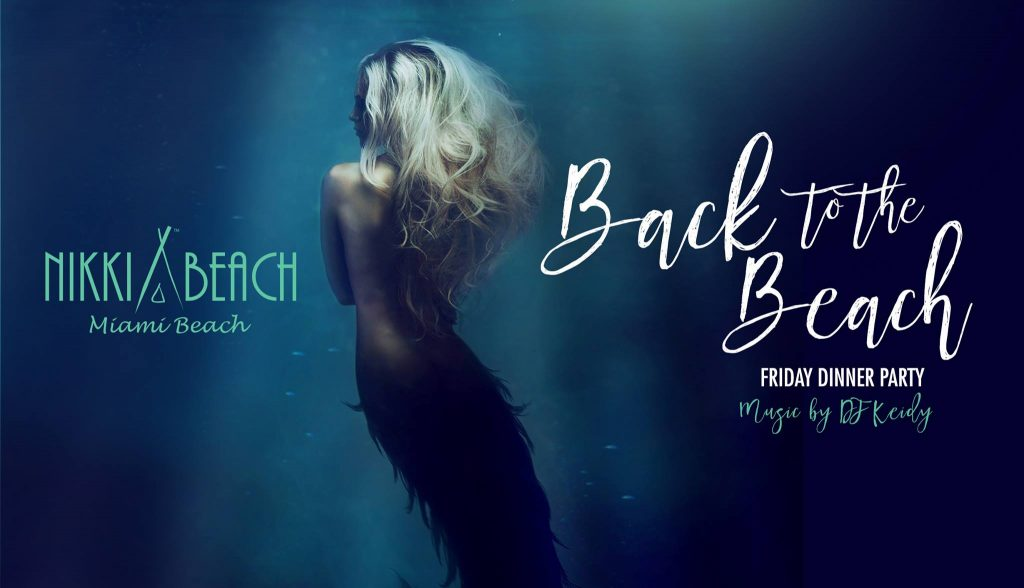 Nikki Beach Miami Back to the Beach Dinner Party Banner